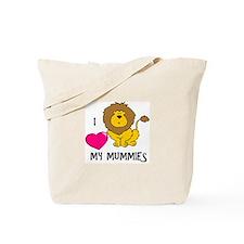 I Love My Mummies Lion Tote Bag
