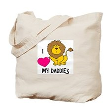 I Love My Daddies Lion Tote Bag