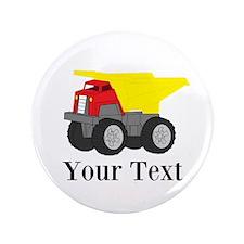 "Personalizable Dump Truck 3.5"" Button (100 pack)"