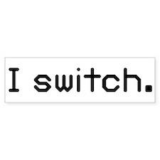 I switch Bumper Sticker