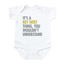Its A Key West Thing Infant Bodysuit