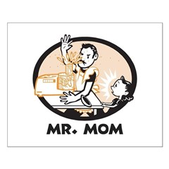 Mr. Mom gifts for dad Small Poster