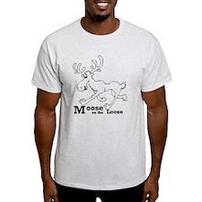 MooseOnTheLoose T-Shirt