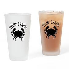 Feelin' crabby Drinking Glass