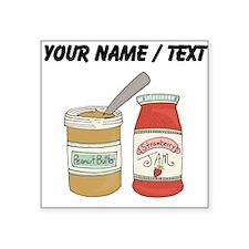 Custom Peanut Butter And Jam Sticker