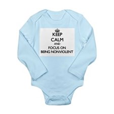 Keep Calm and focus on Being Nonviolent Body Suit