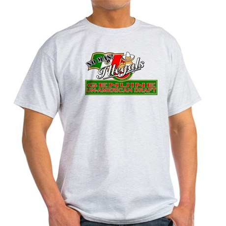 Illegals: Un-American Draft Light T-Shirt