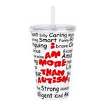 I am more than Autism Acrylic Double-wall Tumbler