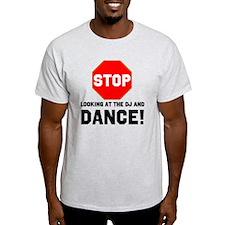 Stop Dance T-Shirt