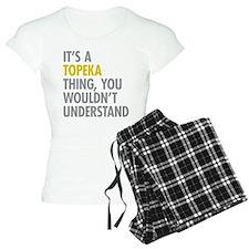 Its A Topeka Thing Pajamas