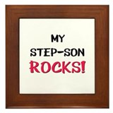 My STEP-SON ROCKS! Framed Tile