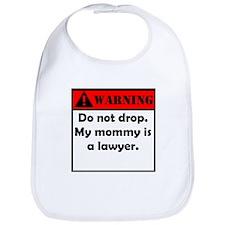 Warning My Mommy Is A Lawyer Bib