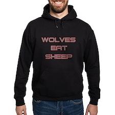 Wolves Eat Sheep Hoodie