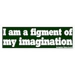 Figment of Imagination Bumper Sticker