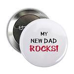 My NEW DAD ROCKS! Button