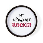 My NEW DAD ROCKS! Wall Clock