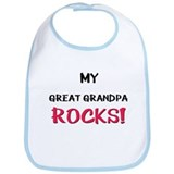 My GREAT GRANDPA ROCKS! Bib