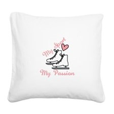 My Sport My Passion Square Canvas Pillow