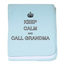 Keep Calm and Call Grandma baby blanket