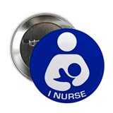 "Breastfeeding: I Nurse 2.25"" Button (10 pack)"