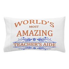 Teacher's Aide Pillow Case
