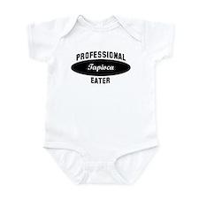 Pro Tapioca eater Infant Bodysuit