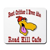 Best Critter I Ever Ate Mousepad
