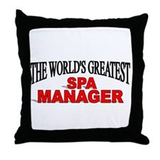 """The World's Greatest Spa Manager"" Throw Pillow"