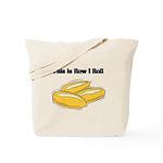 How I Roll (Italian Rolls) Tote Bag