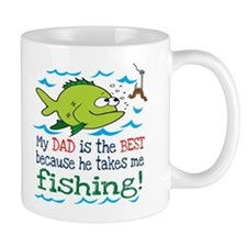 My Dad Takes Me Fishing Mug