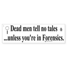 Cops/Crimes/Forensic Bumper Bumper Sticker