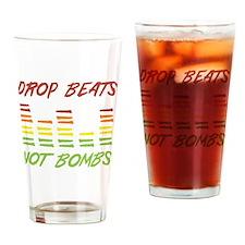 Drop Beats Not Bombs Drinking Glass