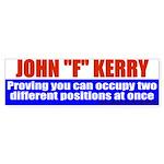 """Jphn Kerry: Master of """"F""""ysics Bumper Sticker"""