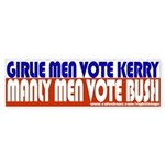 Girlie men Vote Kerry Bumper Sticker