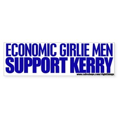 Economic Girlie Men Vote Kerry Bumper Sticker