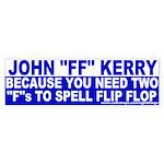 """John """"Flip Flop"""" Kerry Bumper Sticker"""
