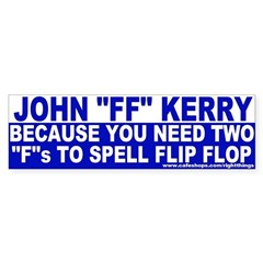 "John ""Flip Flop"" Kerry Bumper Sticker"