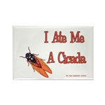I Ate Me A Cicada Rectangle Magnet (100 pack)