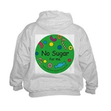 No Sugar for me Hoodie with back design