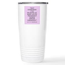 ALICE QUOTE Travel Coffee Mug