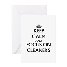 Keep Calm and focus on Cleaners Greeting Cards