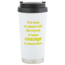 courageStandAlone1D Travel Mug
