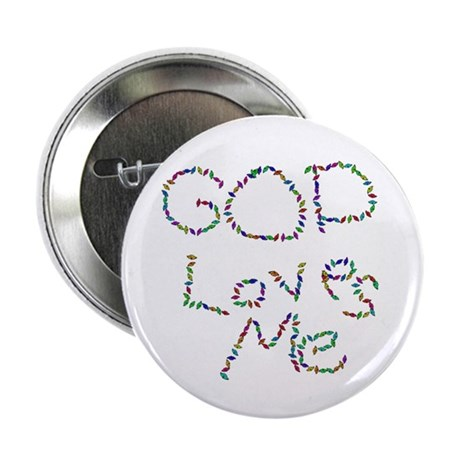 "God Loves Me 2.25"" Button (100 pack)"