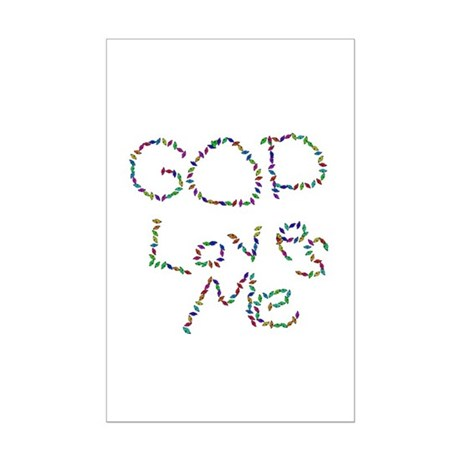 God Loves Me Mini Poster Print