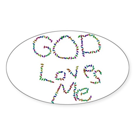 God Loves Me Oval Sticker