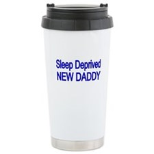 Sleep Deprive New Daddy Travel Mug