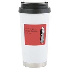 Grow Old Stainless Steel Travel Mug