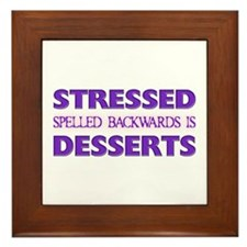 Stressed Desserts Framed Tile