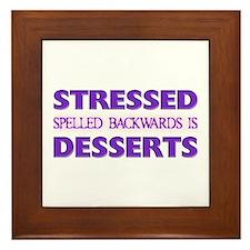Stressed Desserts Framed Tile