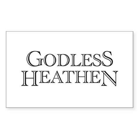 Godless Heathen Rectangle Sticker